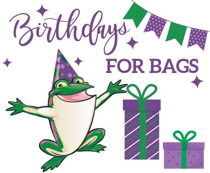 Birthdays for Bags